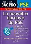 Objectif Bac Pro PSE, la nouvelle �pr...