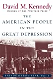 The American People in the Great Depression: Freedom from Fear, Part One (Oxford History of the United States) (0195168925) by Kennedy, David M.