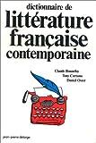 echange, troc Claude Bonnefoy, Tony Cartano, Daniel Oster - Dictionnaire de littérature française contemporaine
