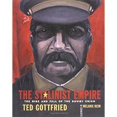 【クリックで詳細表示】Stalinist Empire, The (Rise and Fall of the Soviet Union) [図書館]