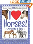I Love Horses! Activity Book: Giddy-u...