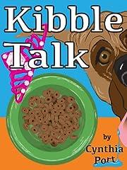 Kibble Talk