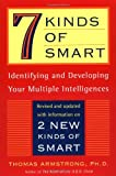 7 (Seven) Kinds of Smart: Identifying and Developing Your Multiple Intelligences (0452281377) by Armstrong, Thomas