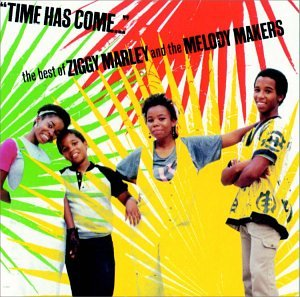 Ziggy Marley - Time Has Come: The Best Of Ziggy Marley & The Melody Makers - Zortam Music