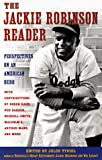 The Jackie Robinson Reader: Perspectives on an American Hero (0452275822) by Kahn, Roger