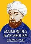 Maimonides   Metabolism Unique Scientific Breakthroughs