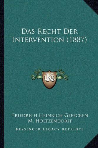 Das Recht Der Intervention (1887)