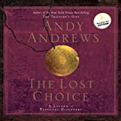 The Lost Choice: A Legend of Personal Discovery | [Andy Andrews]
