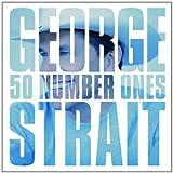 50 Number Ones ~ George Strait