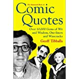 The Mammoth Book of Comic Quotes: Over 10000 Gems of Wit and Wisdom, One-liners and Wisecracks (Mammoth Books)by Geoff Tibballs