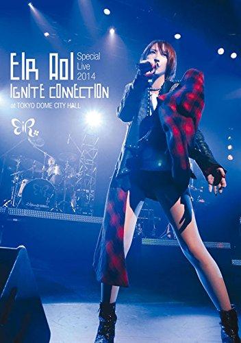 藍井エイル Special Live 2014 ~IGNITE CONNECTION~ at TOKYO DOME CITY HALL [DVD]