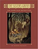 The Sisters Grimm: The Fairy-Tale Detectives - Book #1