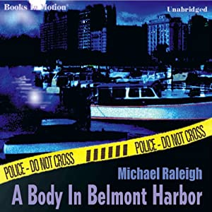 A Body in Belmont Harbor: A Paul Whelan Mystery | [Michael Raleigh]