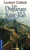 echange, troc Laurent Cabrol - Les Disparues de la Saint-Jean