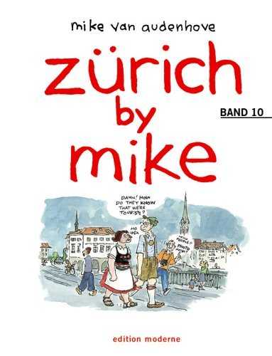 zürich by mike. Band 10