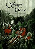 Sign of the Dove (Dragon Chronicles) (0689804601) by Fletcher, Susan