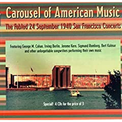 Carousel Of American Music: The Fabled 24 September 1940 San Francisco Concerts