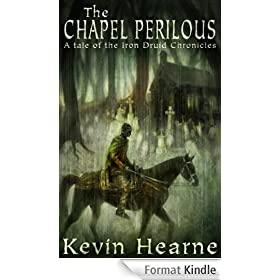 The Chapel Perilous (The Iron Druid Chronicles) (English Edition)
