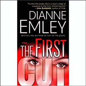The First Cut | [Dianne Emley]