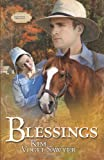 Blessings: Sommerfeld Trilogy #3 (Truly Yours Romance Club #19)