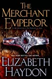img - for The Merchant Emperor (The Symphony of Ages) book / textbook / text book