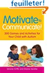 Motivate to Communicate!: 300 Games a...