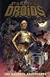 Star Wars: Droids: The Kalarba Adventures (Dark Horse Comics Collection) (1569710643) by Dan Thorsland