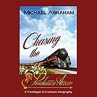Chasing the Powhatan Arrow: A Travelogue in Economic Geography Hörbuch von Michael Abraham Gesprochen von: Dave Cruse