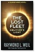 The Lost Fleet: Oblivion's Light: A Slaver Wars Novel (Volume 3)
