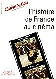 echange, troc Pierre Guibert, Marcel Oms - L'histoire de France au cinéma