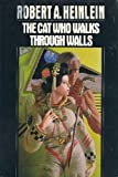 The Cat Who Walks Through Walls (0399131035) by Robert A. Heinlein