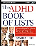 img - for The ADHD Book of Lists: A Practical Guide for Helping Children and Teens with Attention Deficit Disorders book / textbook / text book