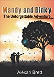 Mandy and Binky | The Unforgettable Adventure: A Fantasy, Exiting Adventure and Horror Short Stories For Children