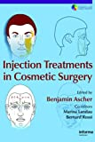 img - for Injection Treatments in Cosmetic Surgery (Series in Cosmetic and Laser Therapy) book / textbook / text book