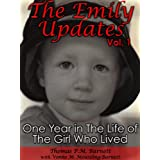 The Emily Updates (Vol. 1): One Year in the Life of the Girl Who Lived (The Emily Updates (Vols. 1-5))