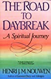 Image of The Road to Daybreak: A Spiritual Journey