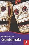 Guatemala Handbook (footprint - Handbooks)
