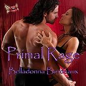 Primal Rage | [Belladonna Bordeaux]