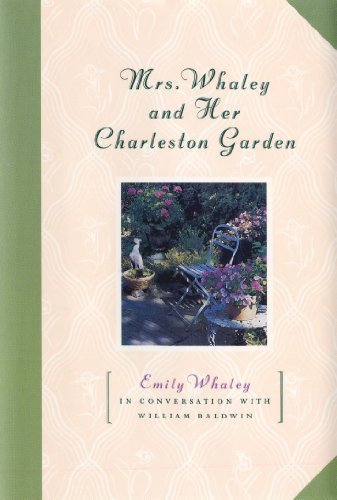 Download Mrs. Whaley and Her Charleston Garden