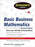 Schaum's Outline of Basic Business Mathematics, 2ed (Schaum's Outlines)
