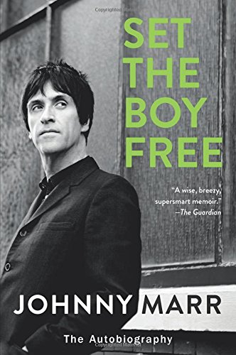 Set the Boy Free The Autobiography [Marr, Johnny] (Tapa Blanda)