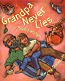 Grandpa Never Lies (0395797705) by Fletcher, Ralph