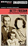 The Feminine Mystique (Audible Modern Vanguard) (1423395654) by Friedan, Betty