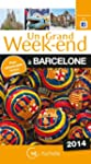 Un Grand Week-End � Barcelone 2014