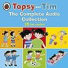 Topsy and Tim: The Complete Audio Collection Hörbuch von Jean Adamson, Gareth Adamson Gesprochen von: Daniel Weyman, Kate Rawson