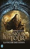 """Afficher """"Chroniques de la tour n° 1 La Vallée des loups"""""""