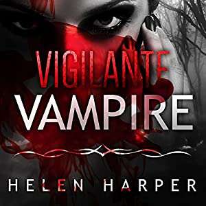 Vigilante Vampire Audiobook