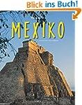 Reise durch MEXIKO - Ein Bildband mit...