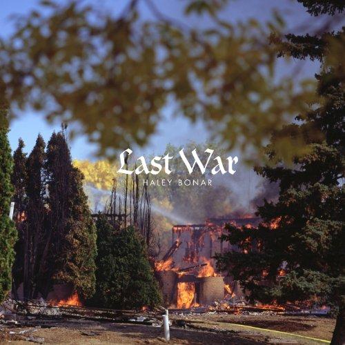 Haley Bonar-Last War-CD-FLAC-2014-FATHEAD Download