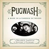 Rose in a Garden of Weeds: A Preamble Through The History of Pugwash